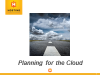 Planning for the Cloud