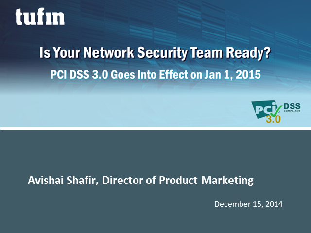 Has Your Network Security Team Completed the Move to PCI DSS 3.0?
