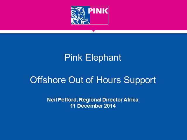 Pink Elephant - Out of Hours Support