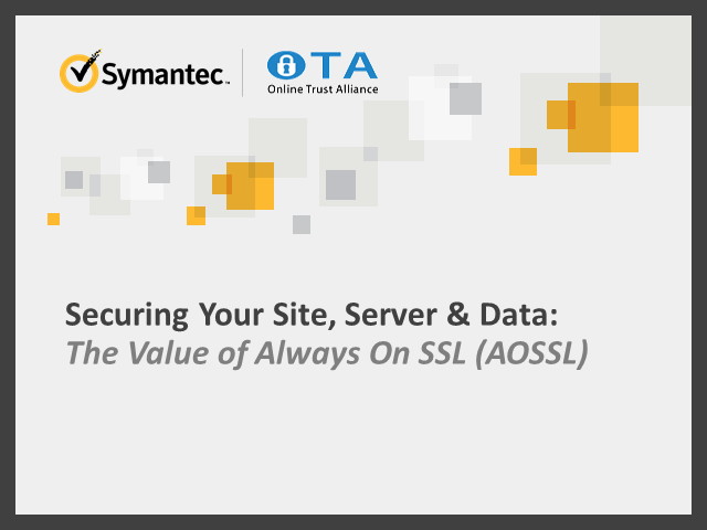 Securing Your Site, Server & Data – The value of Always On SSL