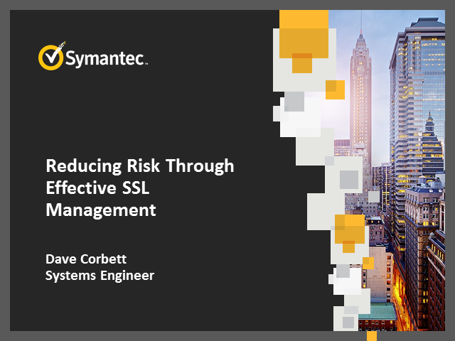 Reducing Risk Through Effective Certificate Management