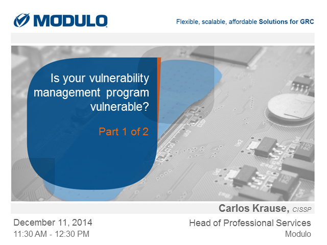 Is Your Vulnerability Management Program Vulnerable? (Part 1)