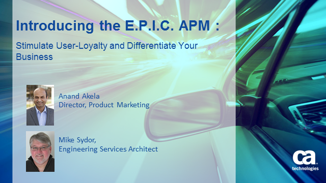 Introducing the E.P.I.C. APM: Stimulate User-Loyalty and Differentiation