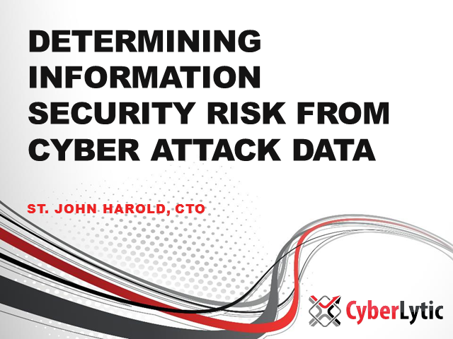 Determining Information Security Risk from Cyber Attack Data