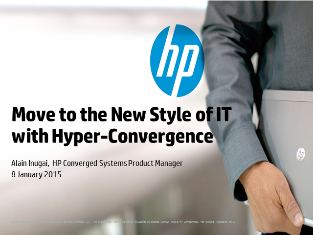 Move to the New Style of IT with Hyper-Convergence