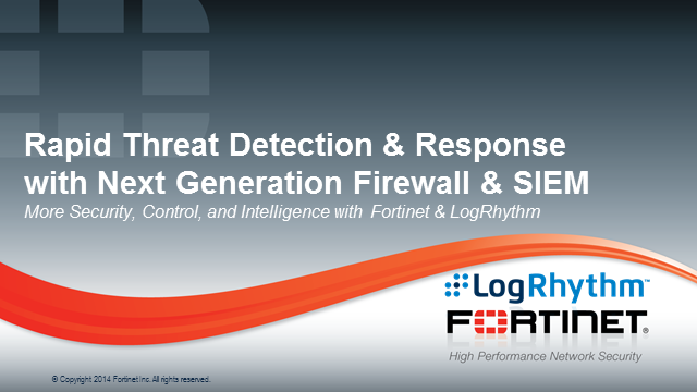 Rapid Threat Detection & Response with Next Generation Firewall & SIEM