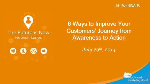 6 Ways to Improve Your Customers' Journey from Awareness to Action