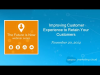 Improving Customer Experience to Retain Your Customers