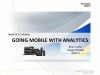 Redefining Self-Service Analytics Series - Going Mobile With Analytics