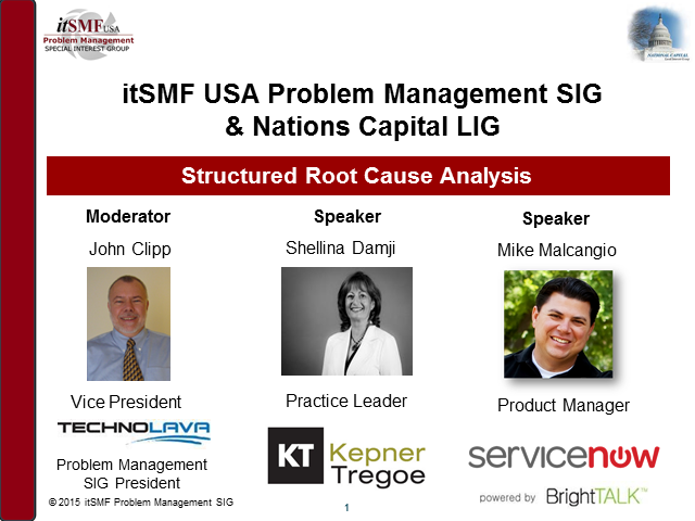 Problem Mngmt SIG & Nation's Capital LIG | Structured Root Cause Analysis
