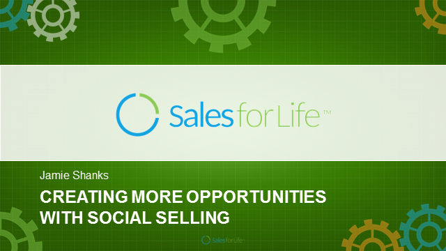 Creating More Opportunities With Social Selling