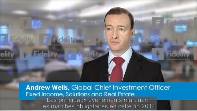Perspectives 2015 sur les Obligations - Andrew Wells (CIO)