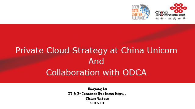 Private Cloud Strategy at China Unicom