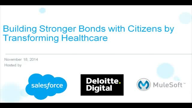 Building Stronger Bonds with Citizens by Transforming Healthcare