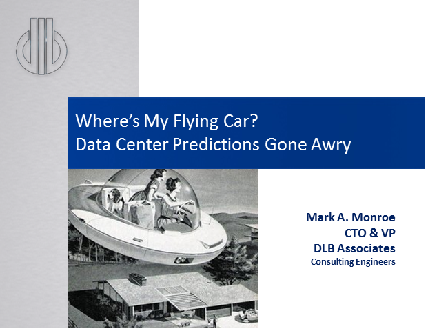 Where's My Flying Car? Data Center Predictions Gone Awry