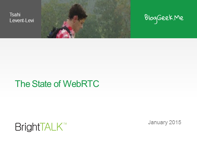 The State of WebRTC: Past Roadblocks and What to Expect in 2015