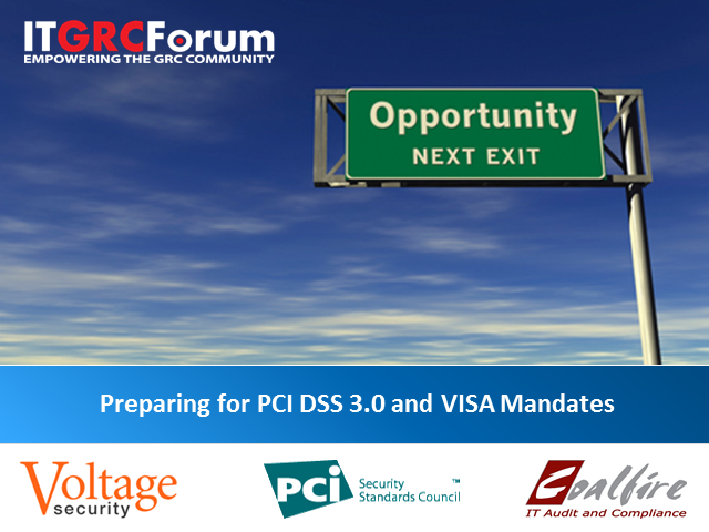 Preparing for PCI DSS 3.0 and VISA Mandates