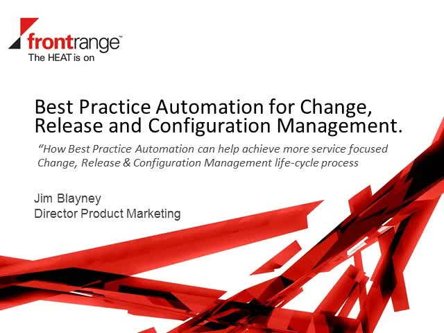 Best Practice Automation for Change, Configuration and Release Management