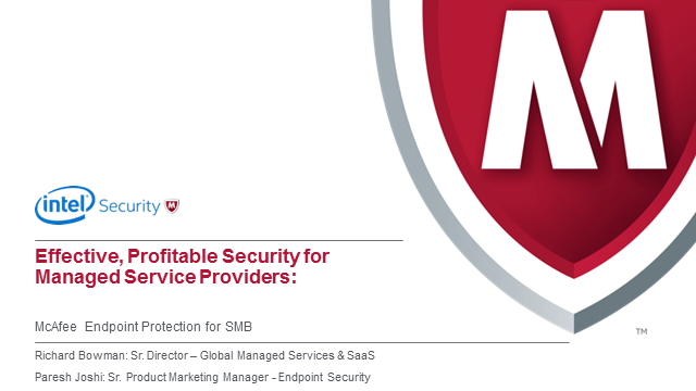 Security for Managed Service Providers: McAfee Endpoint Protection for SMB