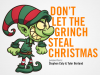 Don't Let the Grinch Steal Christmas