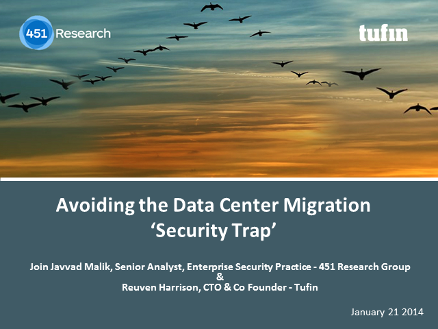 Avoiding the Data Center Migration 'Security Trap'