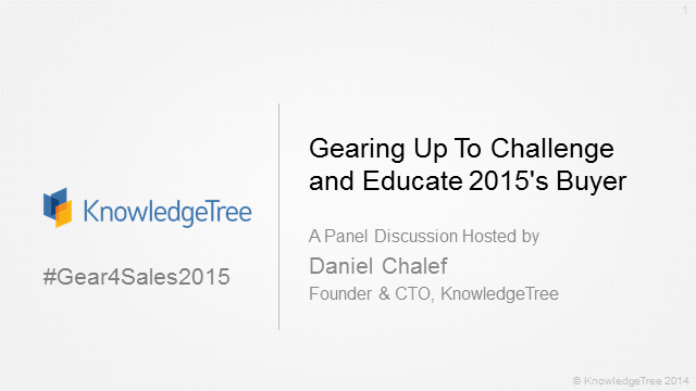 Gearing Up To Challenge and Educate 2015's Buyer
