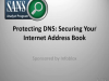 Protecting DNS: Securing Your Internet Address Book