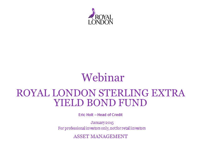Royal London Sterling Extra Yield Bond Fund Webinar