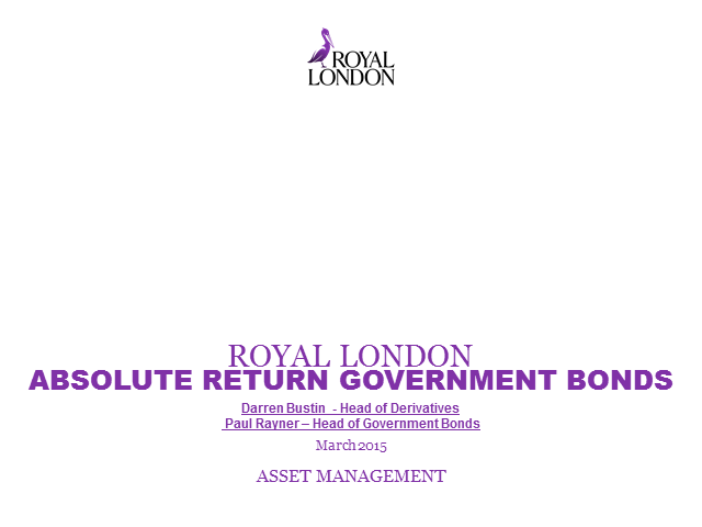 Royal London Absolute Return Government Bond Fund