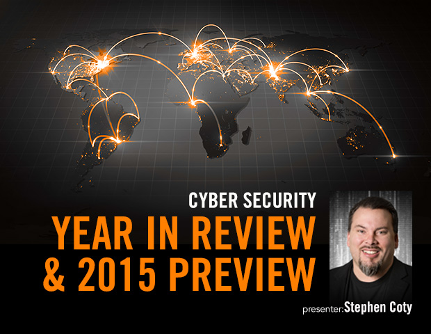 Cyber Security Year in Review and 2015 Preview