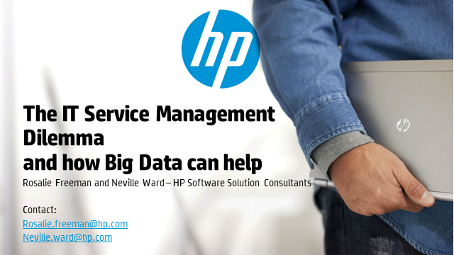 The IT Service Management Dilemma: How Big Data Can Help