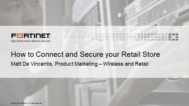 How to Connect and Secure your Retail Store