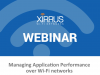 Managing Application Performance over Wi-Fi networks