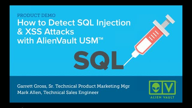 How to Detect SQL Injection & XSS Attacks with AlienVault USM
