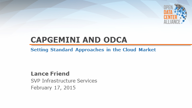 Capgemini & ODCA - Setting New Standards in the Cloud Market