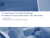 'Tis the Season for Safer Shopping? An analysis of retail security performance