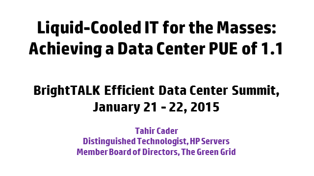 Liquid-Cooled IT for the Masses:  Achieving a Data Center PUE of 1.1