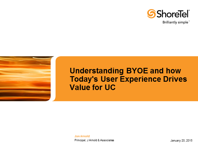 Understanding BYOE and How Today's User Experience Drives Value for UC