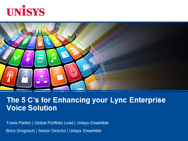 The 5 C's for Enhancing your Lync Enterprise Voice Solution