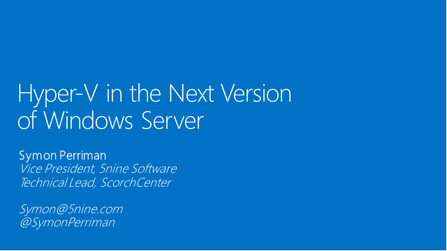 Hyper-V in the next version of Windows Server
