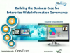 Building the Business Case for Enterprise-Wide Information Governance