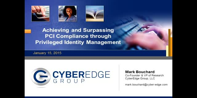 Achieving and Surpassing PCI Compliance through Privileged Identity Management