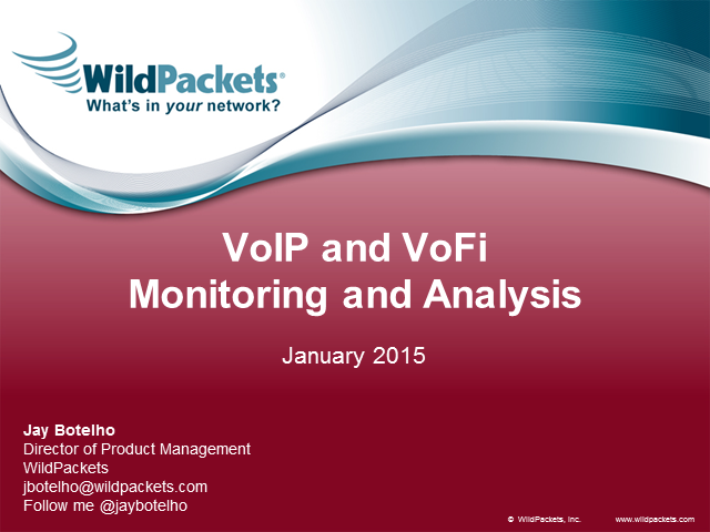 VoIP Monitoring and Analysis