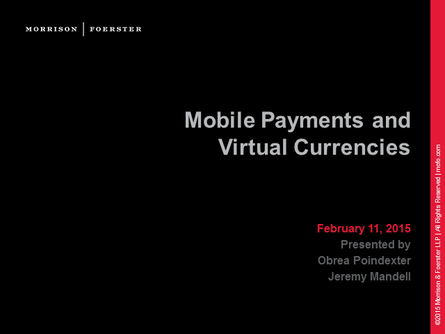 Mobile payments and virtual currencies