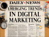 Emerging Trends in Digital Marketing