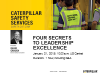 Caterpillar Safety Culture World Webinar: Four Secrets to Leadership Excellence