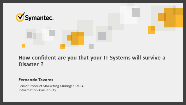 How confident are you that your IT Systems will survive a Disaster?