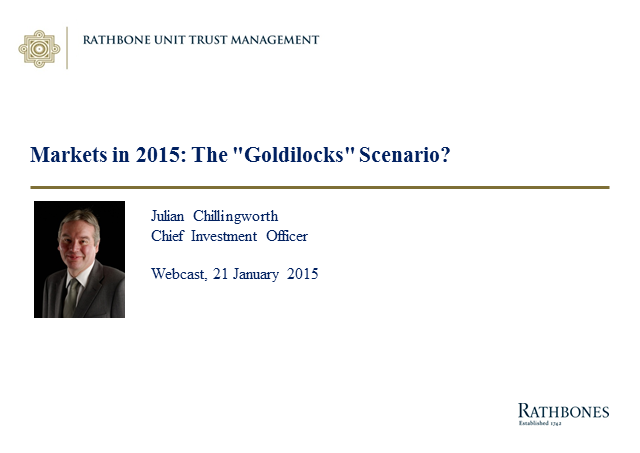 "Markets in 2015 – The ""Goldilocks"" Scenario?"