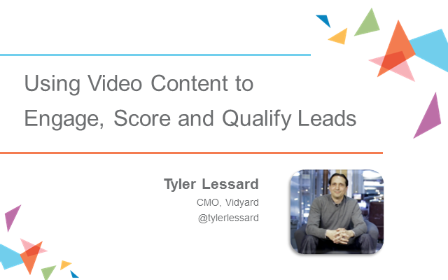 Using Video Content to Better Engage, Score and Qualify Leads