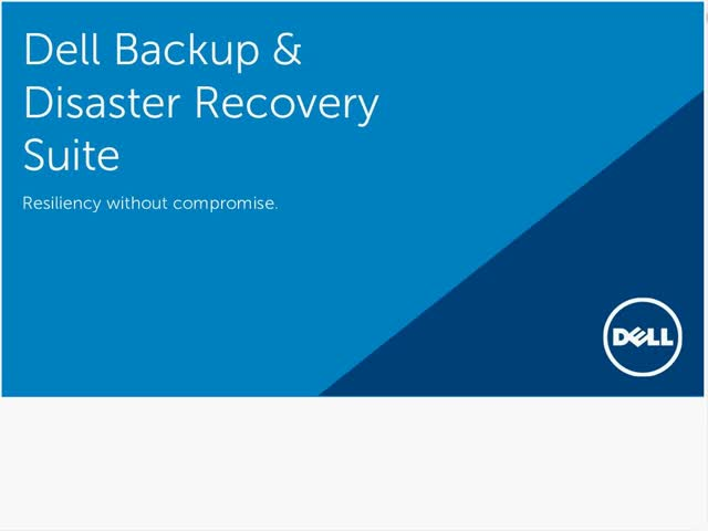 Match Your Backup to Your Business with the Dell Backup & Disaster Recovery Suit